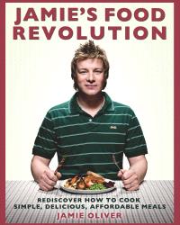 Jamie Oliver: Jamie's Food Revolution
