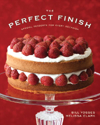 Bill Yosses: The Perfect Finish