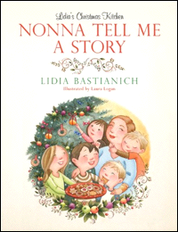 Lidia Bastianich: Nonna Tell Me A Story