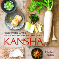 Kansha: Celebrating Japan's Vegan and Vegetarian