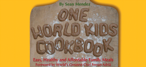 Sean Mendez: One World Kids Cookbook