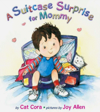 A Suitcase Surprise for Mommy, by Cat Cora
