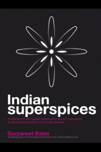 Indian Superspices, by Gurpareet Bains