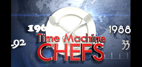 ABC: Time Machine Chefs