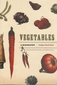 Vegetables by Evelyne Bloch-Dano