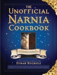Unofficial Narnia Cookbook by Dinah Bucholz