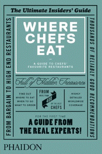 Where Chefs Eat, by Joe Warwick