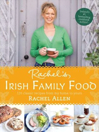 Irish Family Food by Rachel Allen