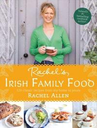 Irish Family Food by Rachel Allen