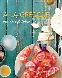 A La Grecque by Pam Talimanidis