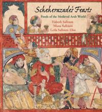 Scheherezade's Feasts by Habeeb Salloum et Filles