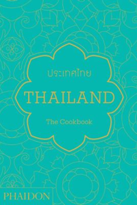 Thailand, the Cookbook by Jean-Pierre Gabriel