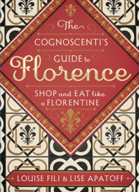 Cognoscenti's Guide to Florence by Louise Fili and Lise Apatoff