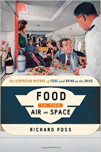 Food in the Air & Space by Richard Foss