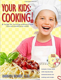 Your Kids Cooking by Barbara Brandt