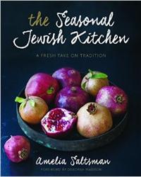 The Seasonal Jewish Kitchen by Amelia Saltsman