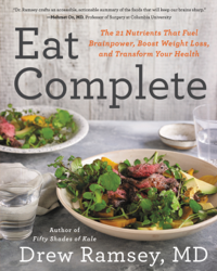 Eat Complete by Dr Drew Ramsey
