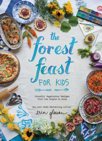 Forest Feast for Kids by Erin Gleeson